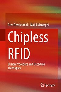Chipless RFID: Design Procedure and Detection Techniques-cover