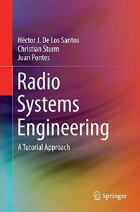 Radio Systems Engineering: A Tutorial Approach-cover