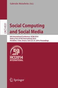 Social Computing and Social Media: 6th International Conference, SCSM 2014, Held as Part of HCI International 2014, Heraklion, Crete, Greece, June ... (Lecture Notes in Computer Science)-cover