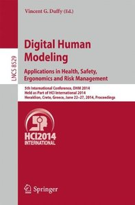 Digital Human Modeling. Applications in Health, Safety, Ergonomics and Risk Management: 5th International Conference, DHM 2014, Held as Part of HCI ... (Lecture Notes in Computer Science)-cover