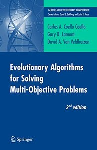 Evolutionary Algorithms for Solving Multi-Objective Problems (Genetic and Evolutionary Computation)-cover