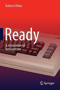Ready: A Commodore 64 Retrospective-cover