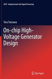 On-chip High-Voltage Generator Design (Analog Circuits and Signal Processing)