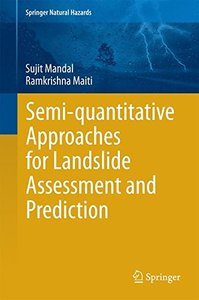 Semi-quantitative Approaches for Landslide Assessment and Prediction (Springer Natural Hazards)-cover
