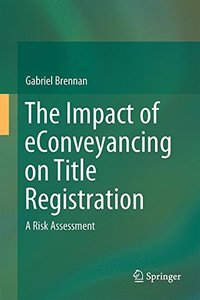 The Impact of eConveyancing on Title Registration: A Risk Assessment-cover