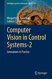 Computer Vision in Control Systems-2: Innovations in Practice (Intelligent Systems Reference Library)-cover