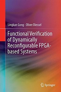 Functional Verification of Dynamically Reconfigurable FPGA-based Systems-cover