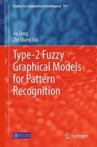 Type-2 Fuzzy Graphical Models for Pattern Recognition (Studies in Computational Intelligence)-cover