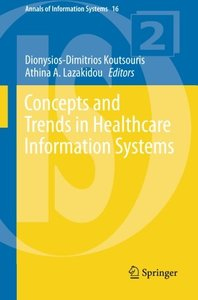 Concepts and Trends in Healthcare Information Systems (Annals of Information Systems)-cover