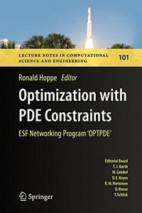 Optimization with PDE Constraints: ESF Networking Program 'OPTPDE' (Lecture Notes in Computational Science and Engineering)-cover