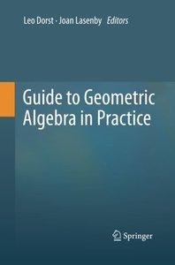 Guide to Geometric Algebra in Practice-cover