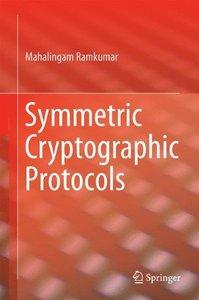 Symmetric Cryptographic Protocols-cover