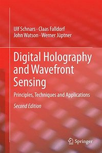 Digital Holography and Wavefront Sensing: Principles, Techniques and Applications-cover