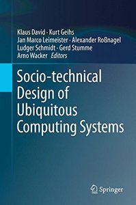 Socio-technical Design of Ubiquitous Computing Systems-cover