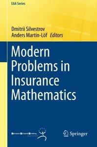 Modern Problems in Insurance Mathematics (EAA Series)