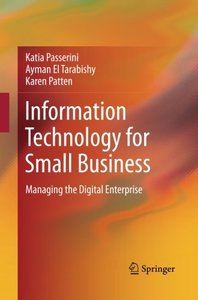 Information Technology for Small Business: Managing the Digital Enterprise-cover