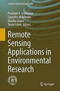 Remote Sensing Applications in Environmental Research (Society of Earth Scientists Series)-cover