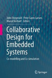 Collaborative Design for Embedded Systems: Co-modelling and Co-simulation
