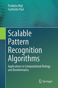 Scalable Pattern Recognition Algorithms: Applications in Computational Biology and Bioinformatics-cover