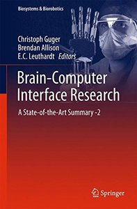 Brain-Computer Interface Research: A State-of-the-Art Summary -2 (Biosystems & Biorobotics)-cover