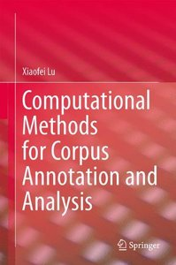Computational Methods for Corpus Annotation and Analysis-cover