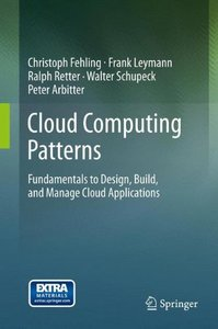 Cloud Computing Patterns: Fundamentals to Design, Build, and Manage Cloud Applications-cover