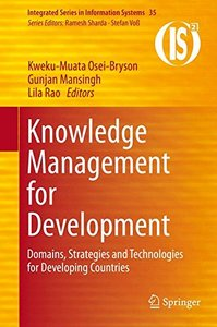 Knowledge Management for Development: Domains, Strategies and Technologies for Developing Countries (Integrated Series in Information Systems)-cover