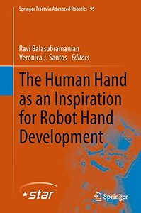 The Human Hand as an Inspiration for Robot Hand Development (Springer Tracts in Advanced Robotics)-cover