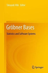Gröbner Bases: Statistics and Software Systems-cover