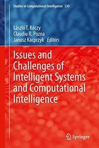 Issues and Challenges of Intelligent Systems and Computational Intelligence (Studies in Computational Intelligence)