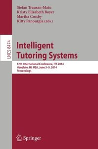 Intelligent Tutoring Systems: 12th International Conference, ITS 2014, Honolulu, HI, USA, June 5-9, 2014. Proceedings (Lecture Notes in Computer Science)-cover
