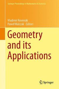 Geometry and its Applications (Springer Proceedings in Mathematics & Statistics)