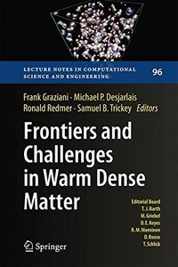 Frontiers and Challenges in Warm Dense Matter (Lecture Notes in Computational Science and Engineering)-cover