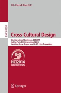 Cross-Cultural Design: 6th International Conference, CCD 2014, Held as Part of HCI International 2014, Heraklion, Crete, Greece, June 22-27, 2014, Proceedings (Lecture Notes in Computer Science)-cover