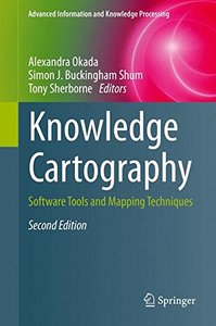Knowledge Cartography: Software Tools and Mapping Techniques (Advanced Information and Knowledge Processing)-cover