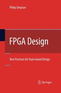 FPGA Design: Best Practices for Team-based Design-cover
