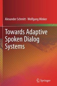 Towards Adaptive Spoken Dialog Systems-cover
