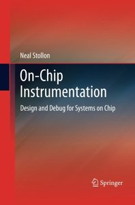 On-Chip Instrumentation: Design and Debug for Systems on Chip-cover