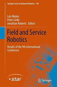 Field and Service Robotics: Results of the 9th International Conference (Springer Tracts in Advanced Robotics)-cover