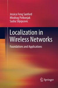 Localization in Wireless Networks: Foundations and Applications-cover