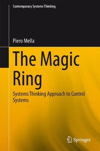 The Magic Ring: Systems Thinking Approach to Control Systems (Contemporary Systems Thinking)-cover