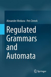 Regulated Grammars and Automata-cover
