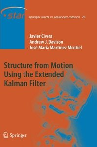 Structure from Motion using the Extended Kalman Filter (Springer Tracts in Advanced Robotics)
