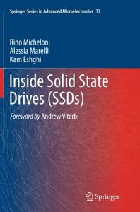 Inside Solid State Drives (SSDs) (Springer Series in Advanced Microelectronics)-cover