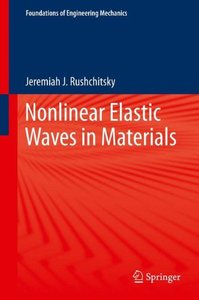 Nonlinear Elastic Waves in Materials (Foundations of Engineering Mechanics)-cover