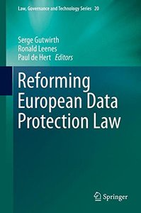 Reforming European Data Protection Law (Law, Governance and Technology Series)-cover