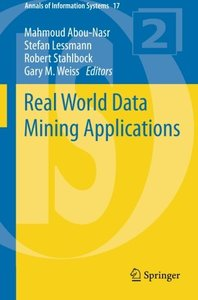 Real World Data Mining Applications (Annals of Information Systems)-cover