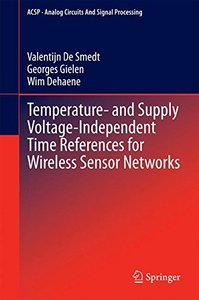 Temperature- and Supply Voltage-Independent Time References for Wireless Sensor Networks (Analog Circuits and Signal Processing)-cover