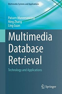 Multimedia Database Retrieval: Technology and Applications (Multimedia Systems and Applications)-cover