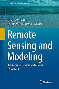 Remote Sensing and Modeling: Advances in Coastal and Marine Resources (Coastal Research Library)-cover